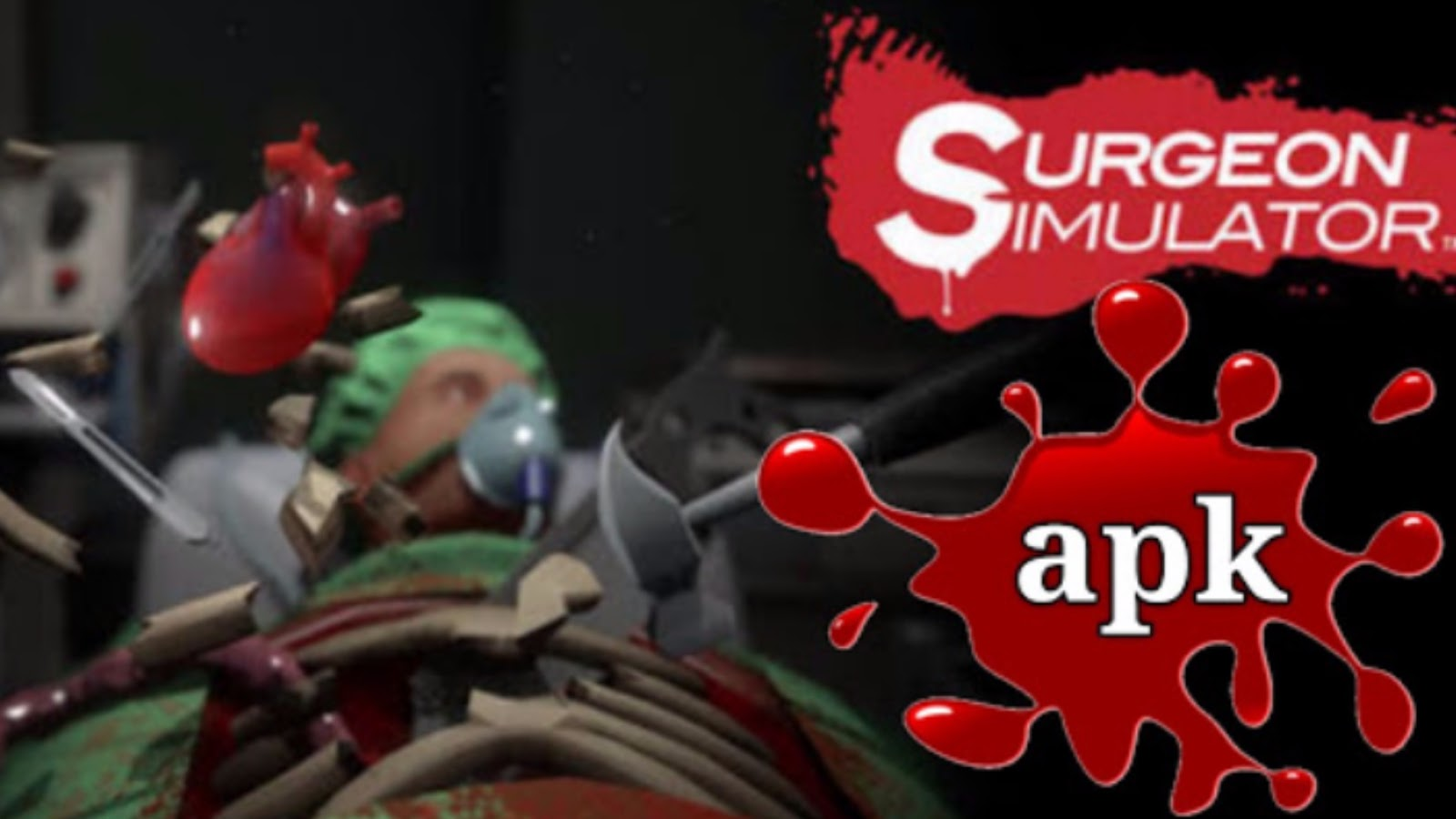 Surgeon Simulator APK